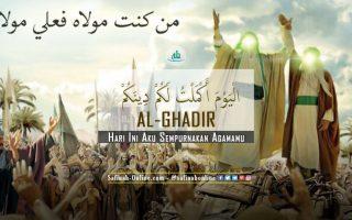"Al-Ghadir: ""Hari Ini Aku Sempurnakan Agamamu"""