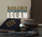 Manajemen Kepemimpinan dalam Islam