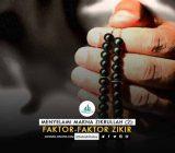 Menyelami Makna Zikrullah (2): Faktor-faktor Zikir