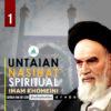Untaian Nasihat Spiritual Imam Khomeini (1)