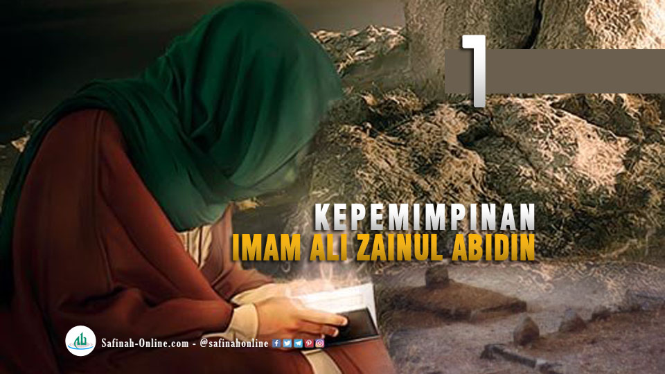 Kepemimpinan Imam Ali Zainul Abidin 1 Safinah Online