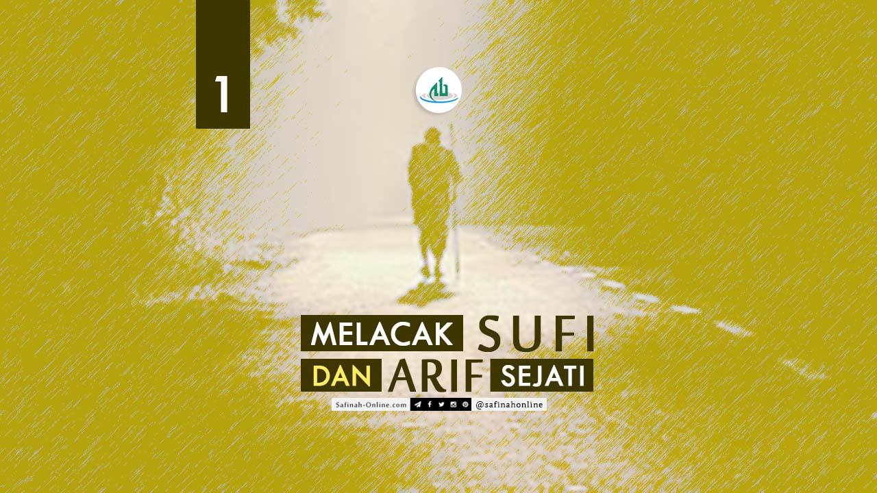 Melacak, Sufi, Arif, Sejati