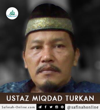 Ustaz, Miqdad Turkan