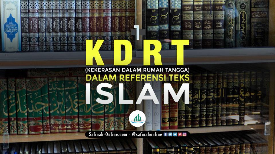 KDRT (Kekerasan dalam Rumah Tangga) dalam Referensi Teks Islam (1)