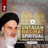 Untaian Nasihat Spiritual Imam Khomeini (2)