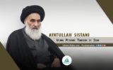 Ayatullah Sistani, Ulama Pejuang Tangguh di Irak