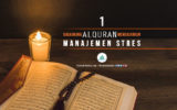 Bagaimana Alquran Mengajarkan Manajemen Stres? (Bagian 1)