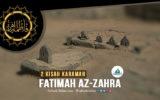 2 Kisah Karamah Fatimah Zahra a.s.