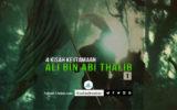 4 Kisah Keutamaan Imam Ali bin Abi Thalib a.s. (Bagian Pertama)