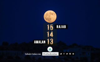 Amalan 13, 14 dan 15 Rajab