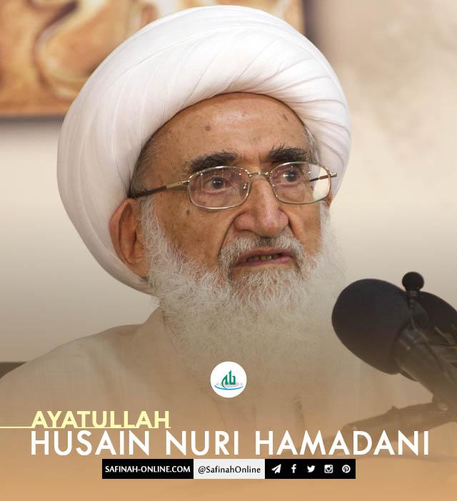 Ayatullah Hamadani, Husain Nuri Hamadani,