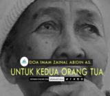 Doa Imam Zainal Abidin as. Untuk Kedua Orang Tua