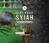 Ciri Khas Syiah yang Sesungguhnya (1)