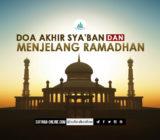 Doa Akhir Sya'ban dan Menjelang Ramadhan