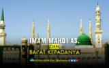 Imam Mahdi a.s. Dan Baiat Kepadanya