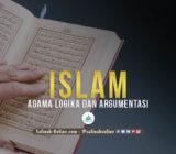 Islam Agama Logika dan Argumentasi