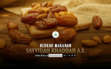 Berkah Makanan Sayyidah Khadijah a.s.