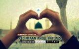 Kebaikan Terbesar, Kecintaan Ahlul Bait a.s.