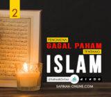 Fenomena Gagal Paham tentang Islam (2)