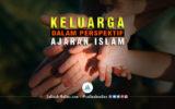 Keluarga dalam Perspektif Ajaran Islam