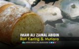Kisah-kisah Imam Ali Zainal Abidin a.s.: Roti Kering dan Mutiara