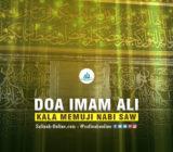 Doa Imam Ali kala Memuji Nabi SAW