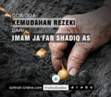 Doa-doa Kemudahan Rezeki dari Imam Ja'far Shadiq as