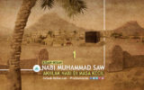 Kisah-kisah Nabi Muhammad saw.: Akhlak Nabi Di Masa Kecil (Bag. 1)