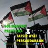 Solidaritas Palestina dan Tafsir Ayat Persaudaraan
