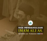 Doa Pendahuluan Imam Ali as.