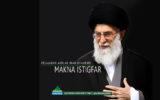 Pelajaran Akhlak Imam Khamenei: Makna Istigfar
