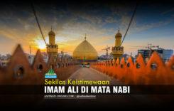 Sekilas Keistimewaan Imam Ali di Mata Nabi