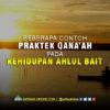 Beberapa Contoh Praktek Qana'ah pada Kehidupan Ahlul Bait