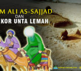 VIDEO – Imam Ali as-Sajjad as. dan Seekor Unta Lemah
