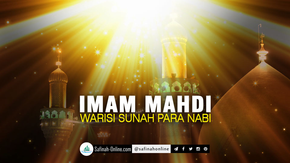 Imam Mahdi Warisi Sunah Para Nabi