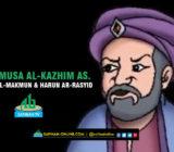 VIDEO – Imam Musa Al-Kazhim as. di Mata Al-Makmun dan Harun ar-Rasyid