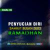 Suara DS: Penyucian Diri Sambut Bulan Suci Ramadhan