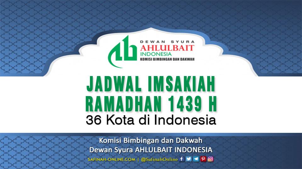 Jadwal Imsakiah Ramadhan 1439 H untuk 36 Kota di Indonesia