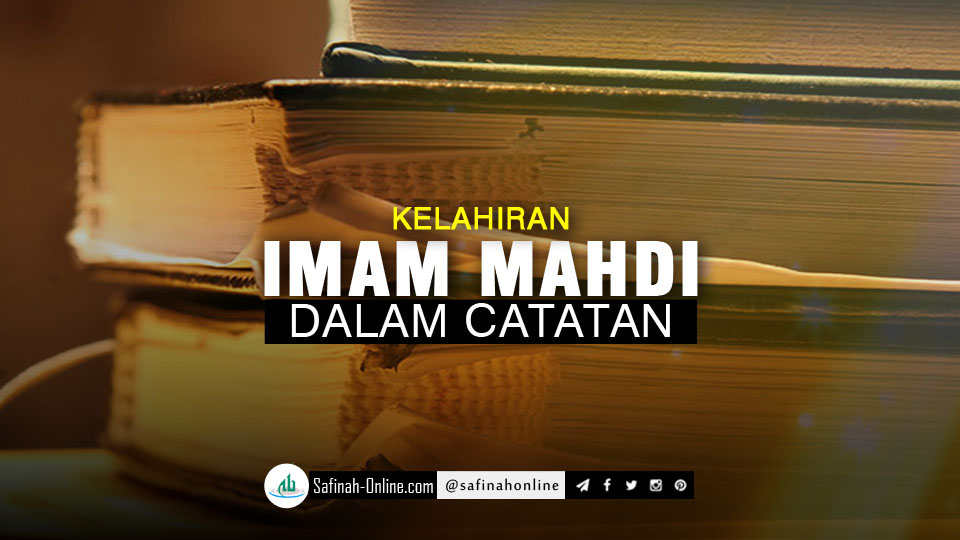 Kelahiran Imam Mahdi dalam Catatan