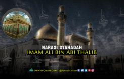 Narasi Syahadah Imam Ali bin Abi Thalib