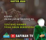 VIDEO: Kisah Imam Jafar Shadiq as. tentang Hamba yang Sibuk Beribadah