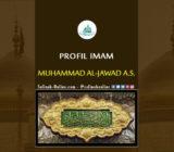 Profil Imam Muhammad Al-Jawad A.S.