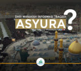 Dari Manakah Informasi Tragedi Asyura?