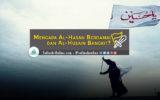 Infografis: Mengapa Al-Hasan Berdamai dan Al-Husain Bangkit?