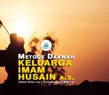 Metode Dakwah Keluarga Imam Husain A.S.