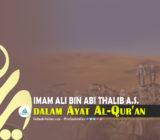 SafinahQuote: Imam Ali bin Abi Thalib a.s. dalam Ayat Al-Qur'an