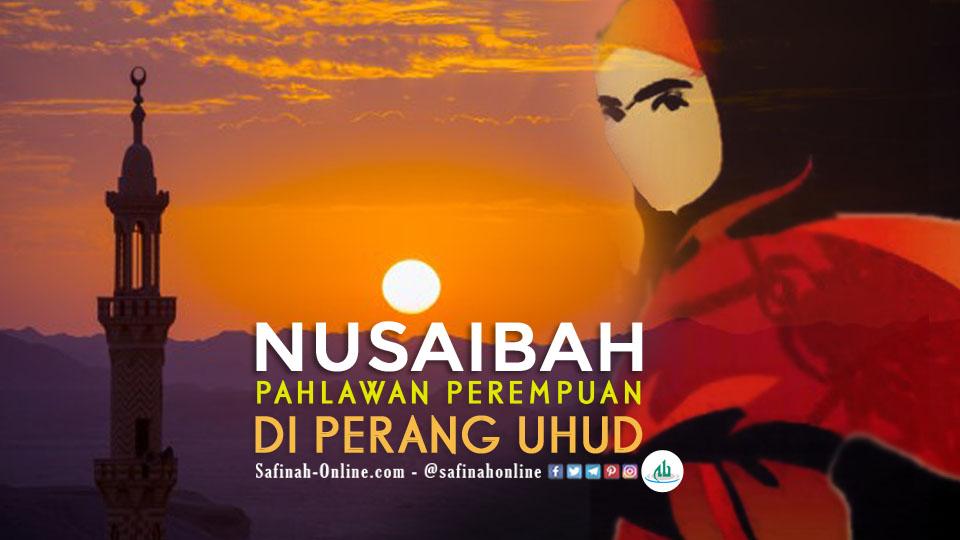 Nusaibah, Pahlawan Perempuan di Perang Uhud