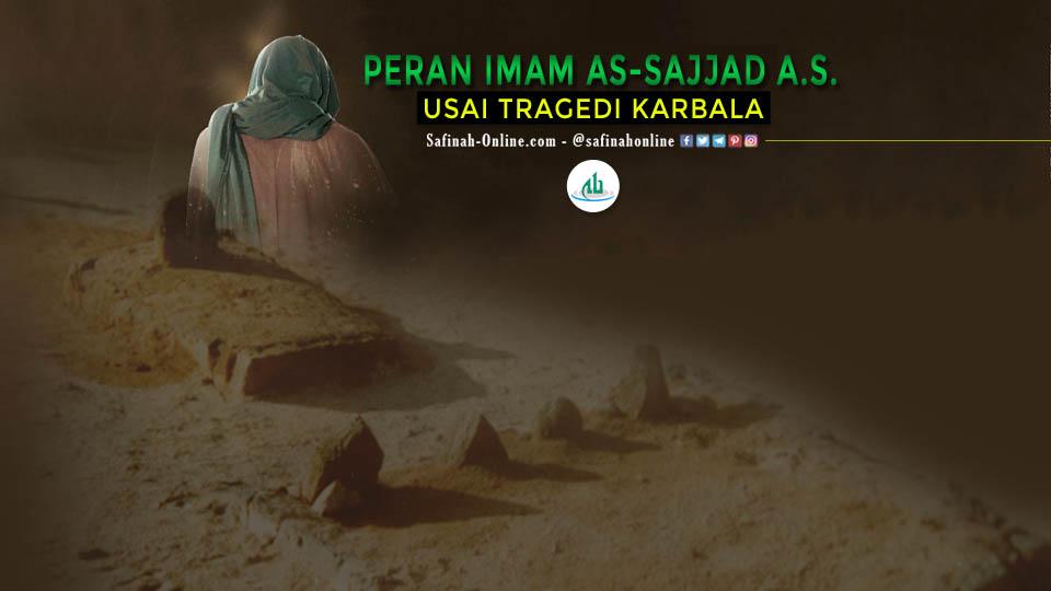 Peran Imam As-Sajjad A.S. Usai Tragedi Karbala