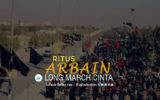 Ritus Arbain, Long March Cinta