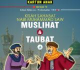VIDEO: Kisah Sahabat Nabi Muhammad tentang Muslihat & Taubat